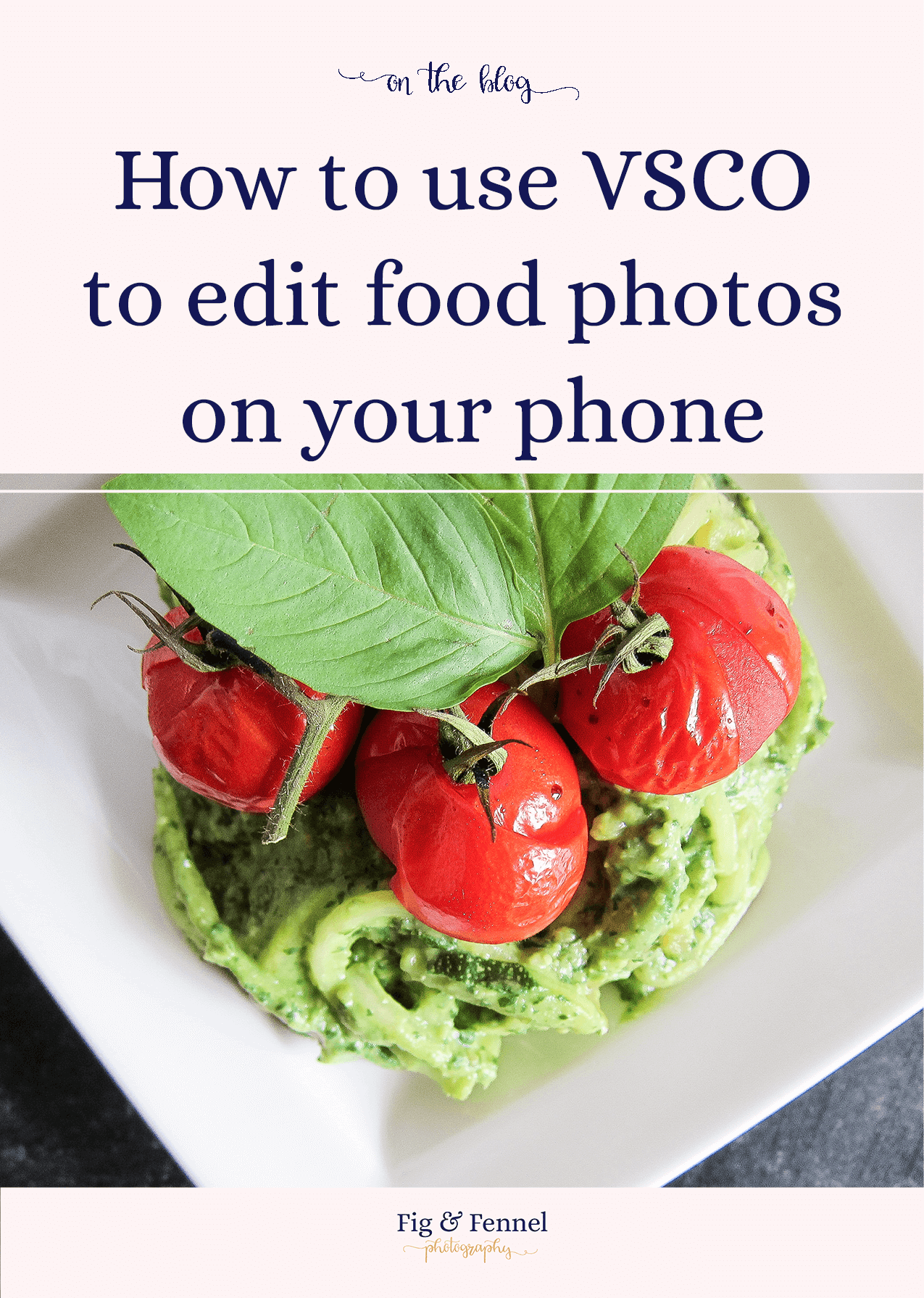How to use VSCO to edit food photos on your phone
