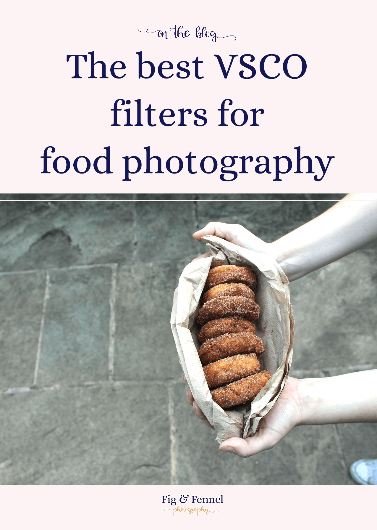 https://figandfennel.photography/blog/the-best-vsco-filters-for-food-photography/