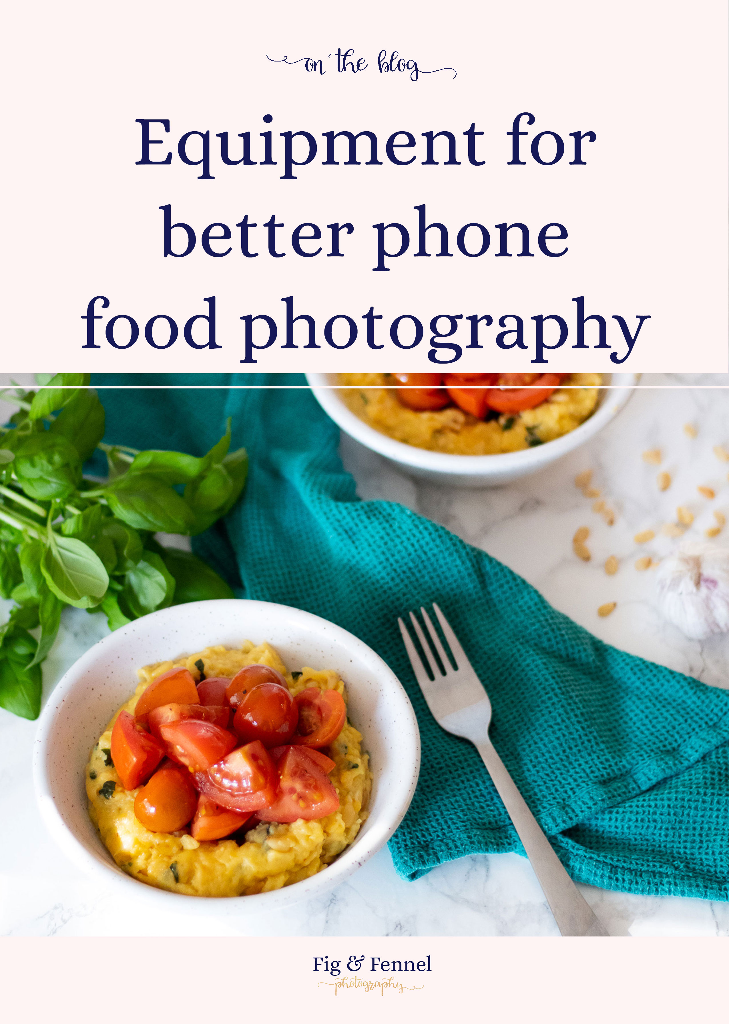 Equipment for better phone food photography