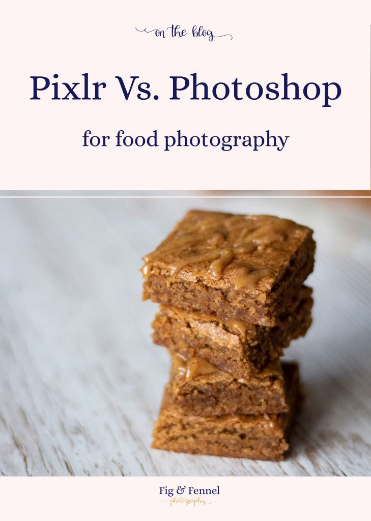 Pixlr vs Photoshop: Why I made the switch & which is better for food photography