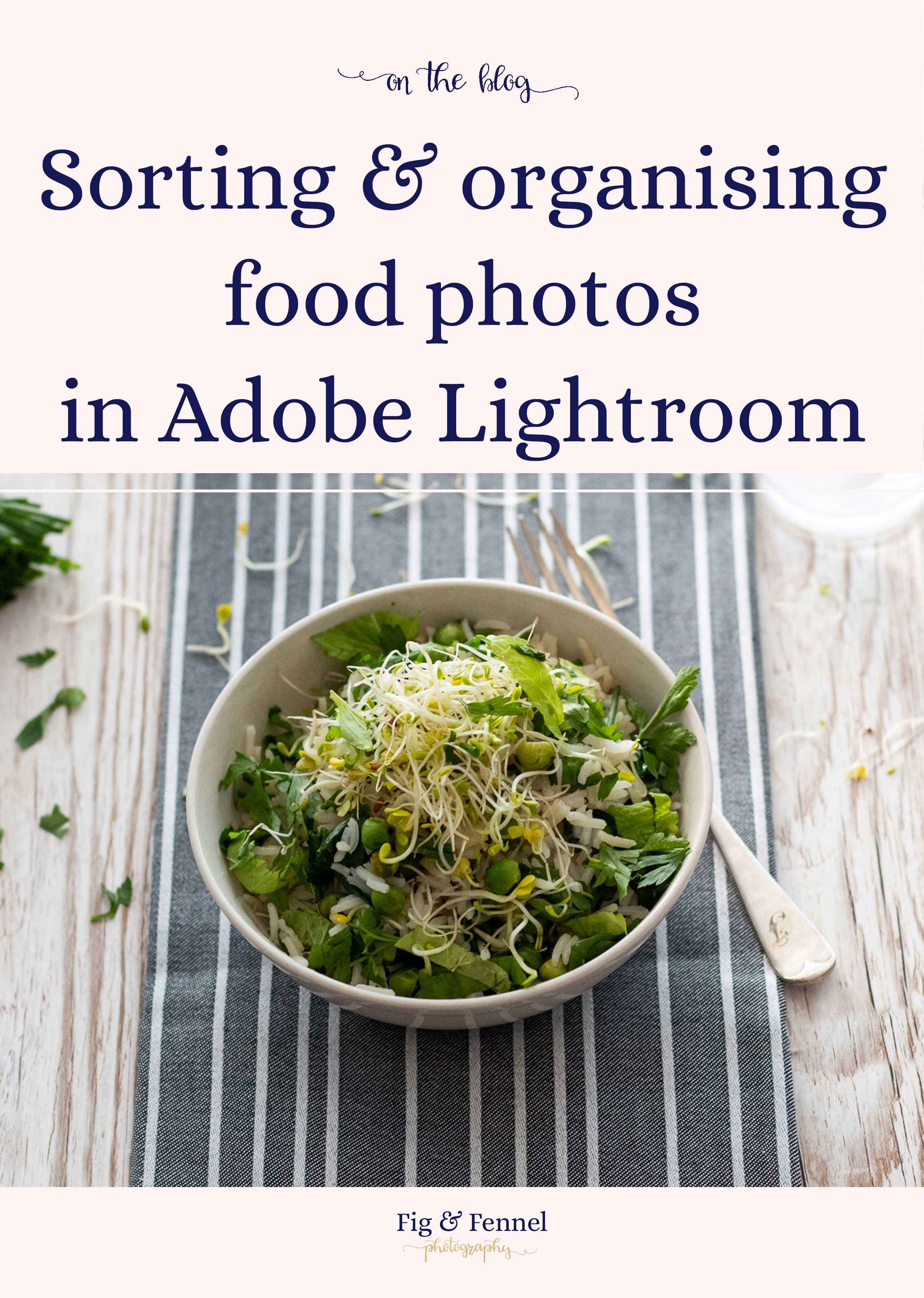 Sorting & organising food photos in Lightroom