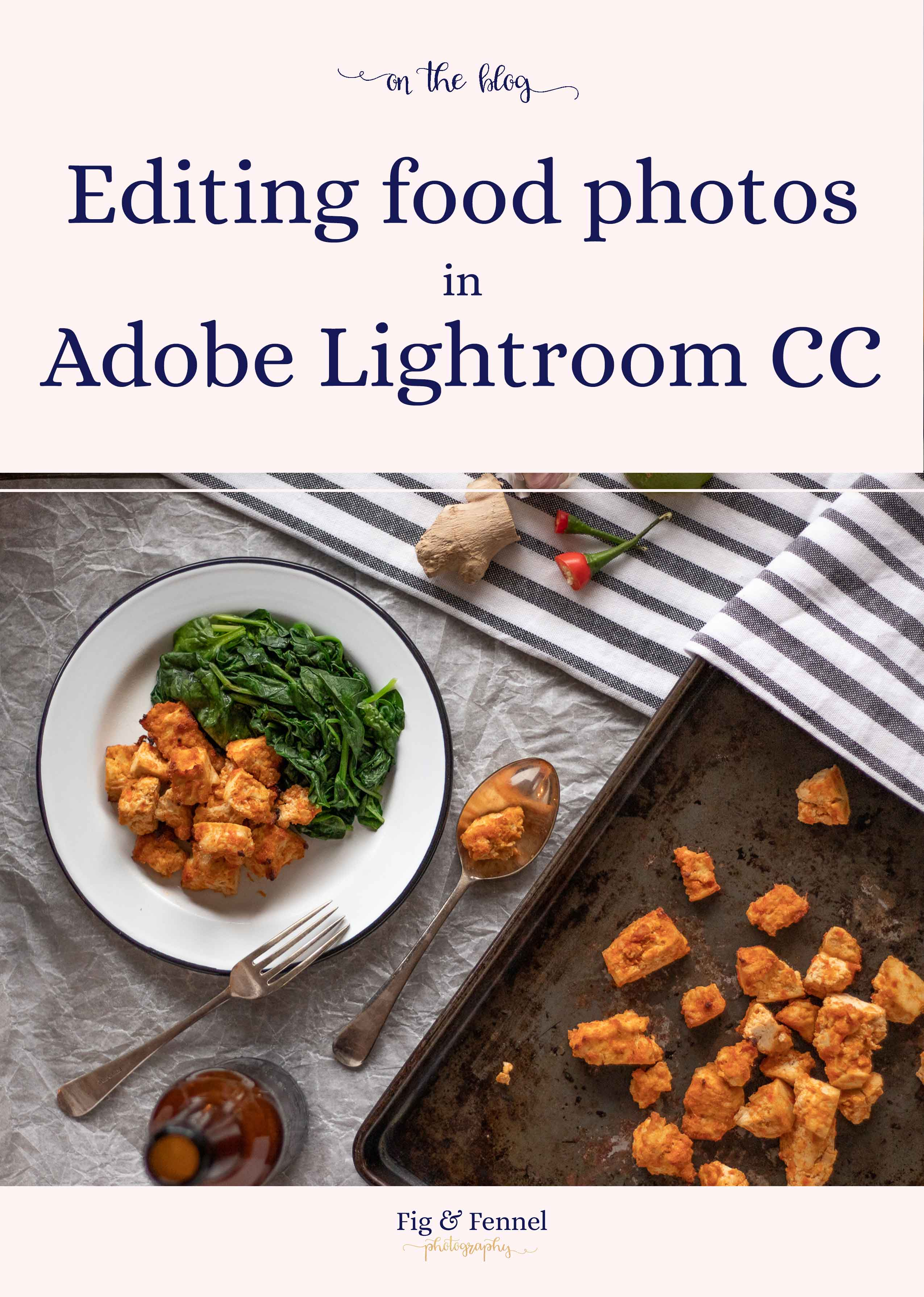 How to use the edit panel in Adobe Lightroom for food photography
